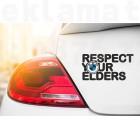 Стикер Respect your elders