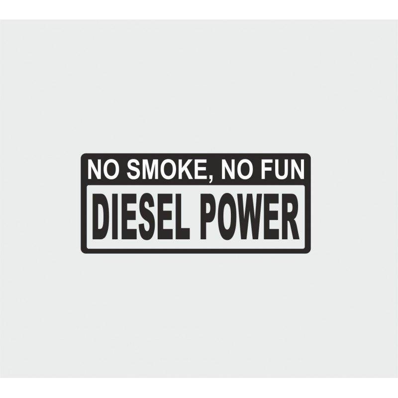 No smoke no fun diesel