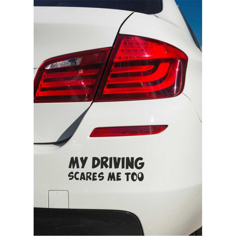 Стикер My driving scares me too