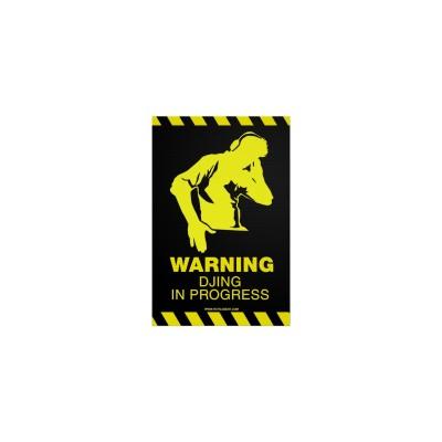 Стикер за лаптоп Warning Djing in progress