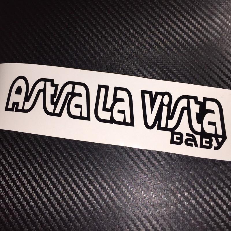 Astra La Vista Baby ,стикер за Астра, Опел