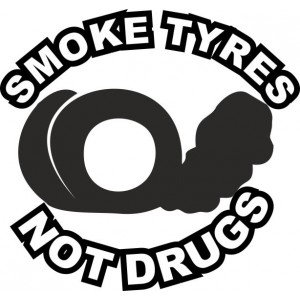 Стикер Smoke tires not drugs