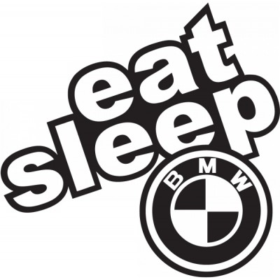 Eat, sleep Bmw  стикер