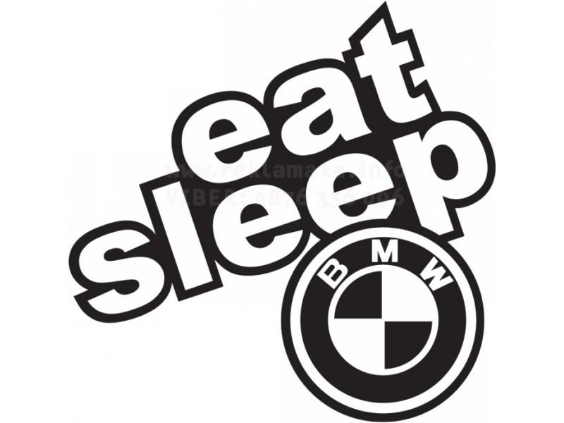 Eat, sleep Bmw  стикер