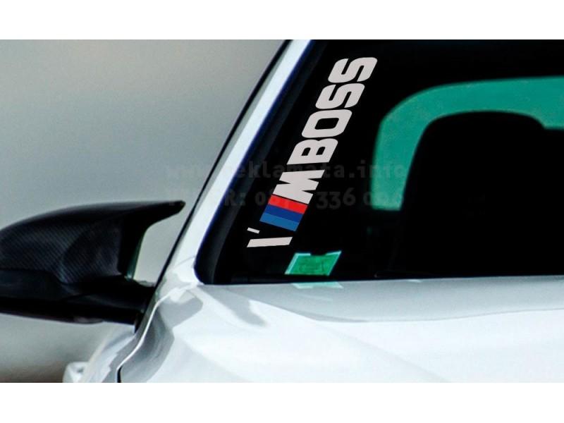 Стикер  I am Boss за модели от марката BMW