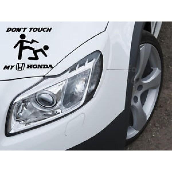 Стикер Doun't touch my Honda